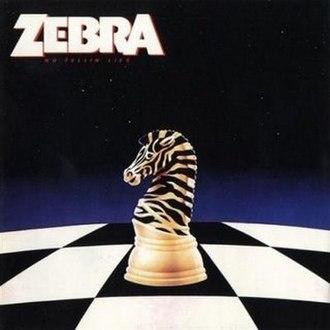 No Tellin' Lies - Image: Zebra No Lies