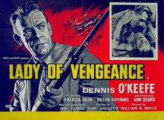 <i>Lady of Vengeance</i> 1957 film by Burt Balaban