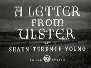 <i>A Letter from Ulster</i>