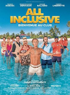 <i>All Inclusive</i> (2019 film) 2019 film directed by Fabien Onteniente