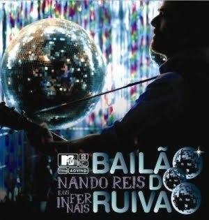MTV ao Vivo: Bailão do Ruivão - Image: Bailão do Ruivão