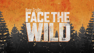 <i>Bear Grylls: Face the Wild</i> US television program