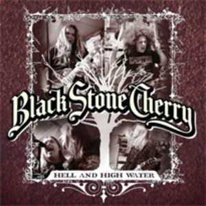 Hell & High Water - Image: Black stone cherry hell and high water