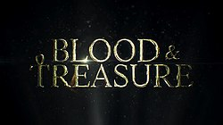 Blood & Treasure - Wikipedia
