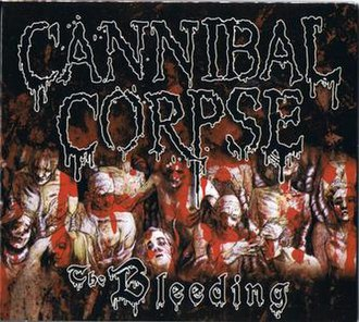 The Bleeding (album) - Image: Cannibal Corpse The Bleeding remastered