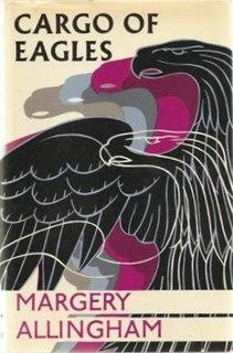 <i>Cargo of Eagles</i> novel by Margery Allingham