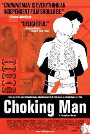 Choking Man - Choking Man Theatrical Poster