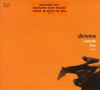 Catch the Sun - Image: Doves Catch the Sun CD1