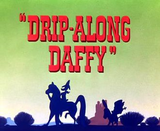 "Drip-Along Daffy - Title card of ""Drip-Along Daffy"""