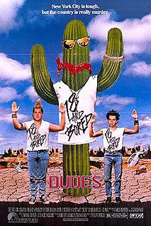 <i>Dudes</i> (film) 1987 film by Penelope Spheeris