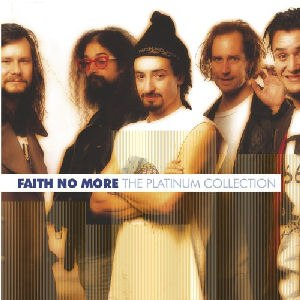 The Platinum Collection (Faith No More album) - Image: Faith No More The Platinum Collection