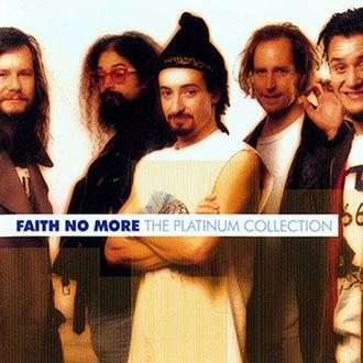 The Platinum Collection (Faith No More album) - Image: Faith No More The Platinum Collection