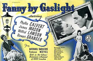 <i>Fanny by Gaslight</i> (film) 1944 film by Anthony Asquith