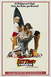 <i>Fast Times at Ridgemont High</i> 1982 American coming-of-age teen comedy film by Amy Heckerling