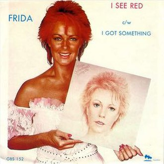 I See Red (Jim Rafferty song) - Image: Frida I See Red South African Single