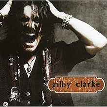 gilby clarke album wikipedia