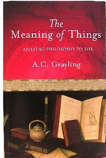 <i>The Meaning of Things</i> book by A. C. Grayling