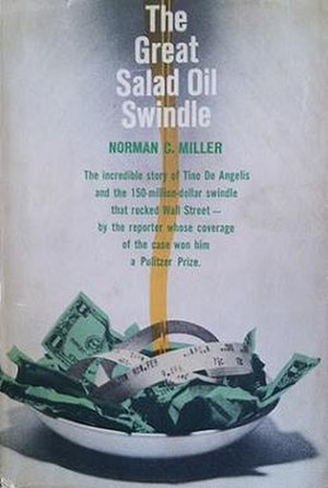 The Great Salad Oil Swindle - First edition