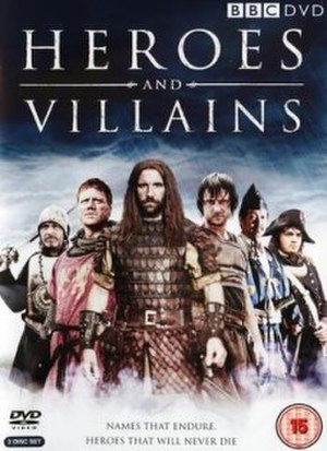 Heroes and Villains (TV series) - BBC DVD cover
