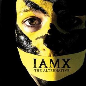 The Alternative (album) - Image: IAMX the alternative