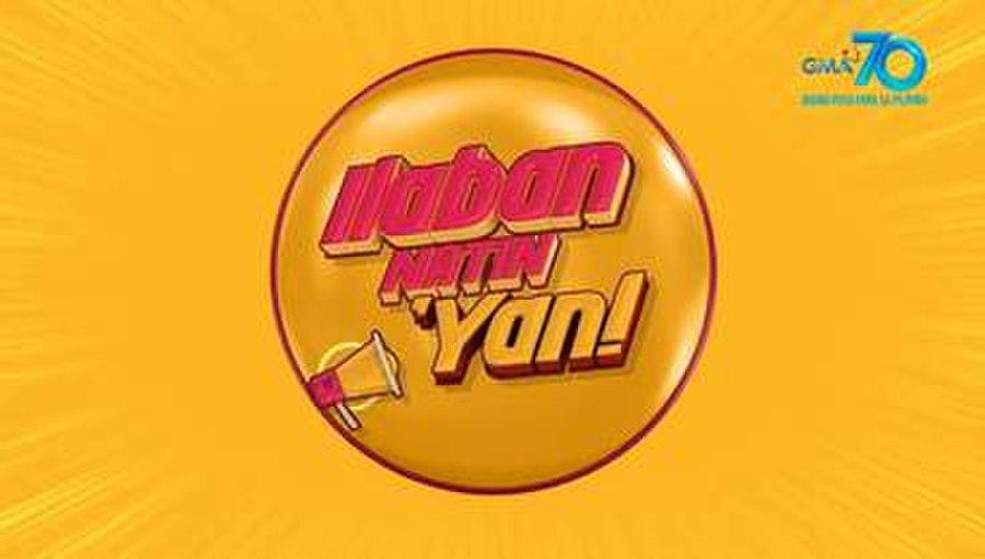 Ilaban Natin 'Yan!