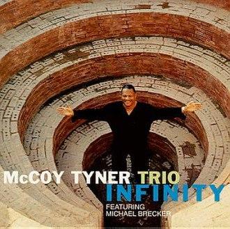Infinity (McCoy Tyner album) - Image: Infinity (Mc Coy Tyner album)