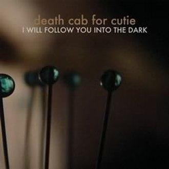 I Will Follow You into the Dark - Image: Into The Dark