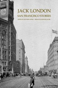 Jack London San Francisco Stories.jpg