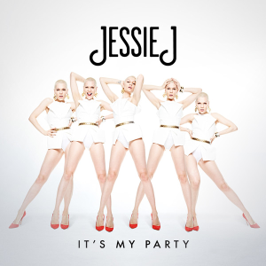 It's My Party (Jessie J song) - Image: Jessie J It's My Party cover