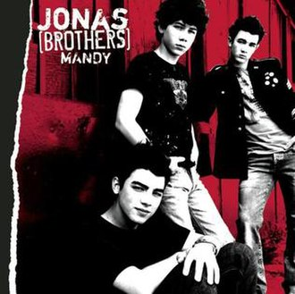 It's About Time (Jonas Brothers album) - Image: Jonas Brothers Mandy Single