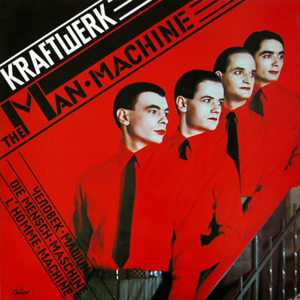 The Man-Machine - Image: Kraftwerk The Man Machine