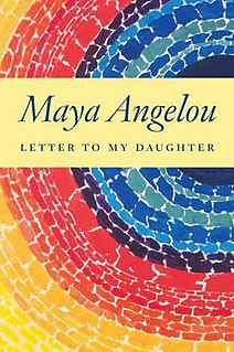 <i>Letter to My Daughter</i> book by Maya Angelou