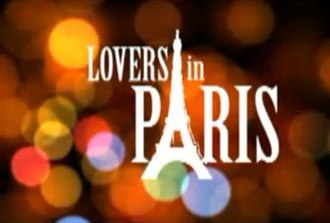 Lovers in Paris (Philippine TV series) - Lovers in Paris official title card