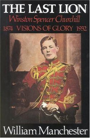The Last Lion: Winston Spencer Churchill - Image: Manchester Last Lion Vol 1