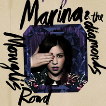 Marina and the Diamonds - Mowgli's Road.png