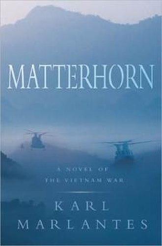 Matterhorn: A Novel of the Vietnam War - Image: Matterhorn (Karl Marlantes novel) cover art