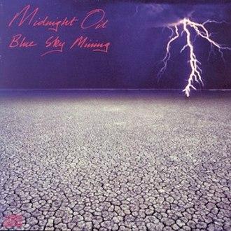 Blue Sky Mining - Image: Midnight Oil Blue Sky Mining