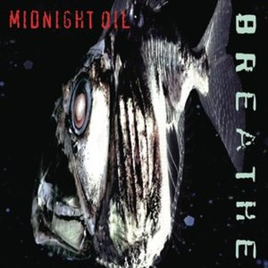 Breathe (Midnight Oil album) - Image: Midnight Oil Breathe