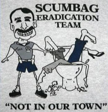 Scumbag Eradication Team logo on T-shirts sold...