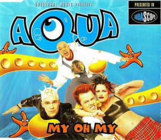 My Oh My (Aqua song) - Image: My Oh My (Aqua single cover art)