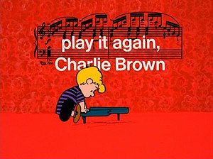 Play It Again, Charlie Brown - Image: Play It Again Charlie Brown title card