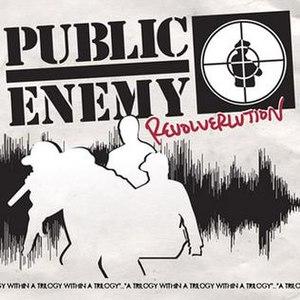 Revolverlution - Image: Publicenemy revolverlution
