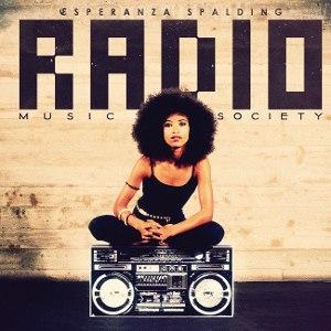 Radio Music Society - Image: Radio Music Society (Esperanza Spalding album) cover