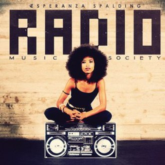 Radio Music Society - Image: Radio Music Society (Esperanza Spalding album) cover
