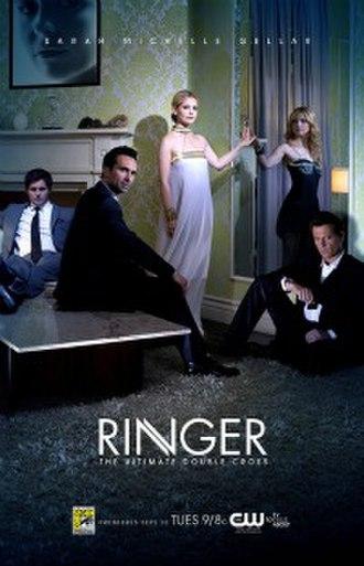 Ringer (TV series) - Season one promotional poster; L–R: Polaha, Carbonell, Gellar, and Gruffudd.