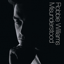Robbie Williams - Misunderstood single cover.png