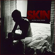 Alone in My Room (Skin song) - Wikipedia