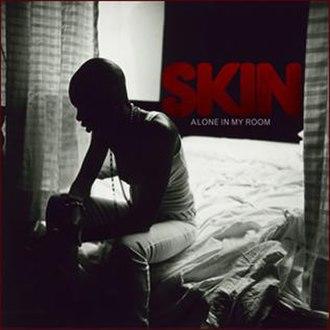 Alone in My Room (Skin song) - Image: Skin alone in my room