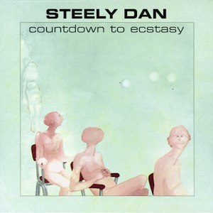 Countdown to Ecstasy - Image: Steely Dan Countdown to Ecstacy