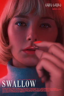<i>Swallow</i> (film) 2019 psychological thriller film by Carlo Mirabella-Davis